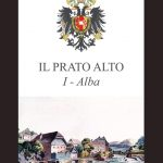 Il prato alto – di Emilio e Maria Antonietta Biagini. Storia della nascita di una Nazione cattolica