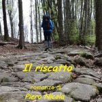 IL RISCATTO/II – romanzo di Piero Nicola