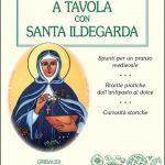 Purificarsi con Santa Ildegarda