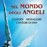"""""""Nel mondo degli Angeli"""", di Don Marcello Stanzione e Andrea Franchini – recensione"""
